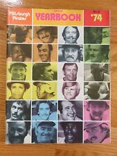 1974 PITTSBURGH PIRATES Yearbook WILLIE STARGELL AL OLIVER DAVE PARKER