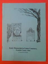Early Memorials in Union Cemetery, Franklin County, Ohio (1999) Donald Schlegel