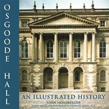 Osgoode Hall: An Illustrated History-ExLibrary