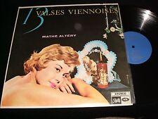 "MATHÉ ALTÉRY<>13 VALSES VIENNOISES<>12"" Lp Vinyl~Canada Press<>PATHÉ SPAM 67.013"