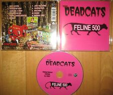 CD The deadcats – Feline 500 --- Psychobilly Rockabilly Cramps White Zombie