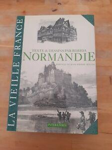 NORMANDIE. La vieille France. Texte, dessins et lithographies par A. Robida