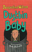Dustbin Baby (Hardback), Sharratt, Nick, Wilson, Jacqueline, Very Good Book
