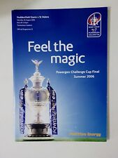 Rugby - Powergen Challenge Cup Final programme 2006 - Huddersfield v St Helens