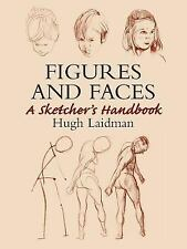 Figures and Faces: A Sketcher's Handbook (Paperback or Softback)