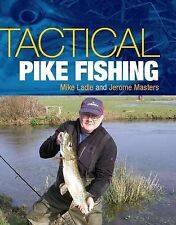 Tactical Pike Fishing, New, Masters, Jerome, Ladle, Mike Book