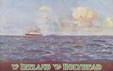 Unused postcard ~ London & North Western Railway : To Ireland via Holyhead