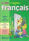L'Atelier De Français * CE2 * BORDAS * Langue 1997 * manuel scolaire MDL poésie