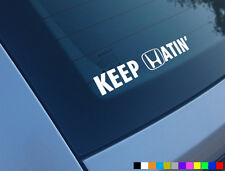 KEEP HATIN FUNNY CAR STICKER DECAL HONDA CIVIC TYPE R EK9 EP3 FN2 JDM JAP HATERS