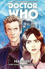Doctor Who: The Twelfth Doctor Volume 2 - Fractures by Morrison, Robbie