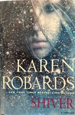 Shiver A Thriller by Karen Robards  new hardcover Book Club edition