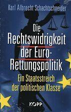 DIE RECHTSWIDRIGKEIT DER EURO-RETTUNGSPOLITIK - KOPP VERLAG - BUCH