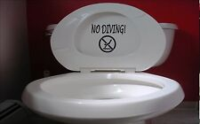 "no diving 8"" sticker *E970* DECAL toilet bathroom college joke party funny"