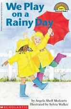 We Play on a Rainy Day (Hello Reader!, Level 1), Angela Shelf Medearis, Sylvia W