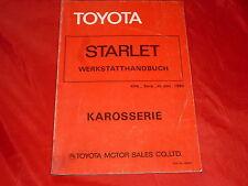 TOYOTA Starlet Werkstatt Handbuch Karosserie von 1980