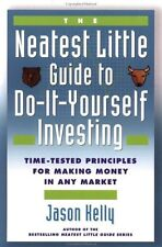 The Neatest Little Guide to Do-It-Yourself Investi
