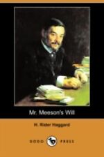 Mr Meeson's Will by H. Rider Haggard (2008, Paperback)