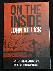 On The Inside : John Killick  ( Australian True Crime )