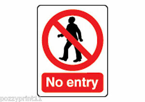 NO ENTRY SIGN 25 x 30cm corflute signage safety business workplace health law