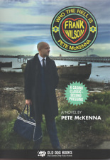 WHO THE HELL IS FRANK WILSON? A Novel By Pete McKenna NEW BOOK NORTHERN SOUL