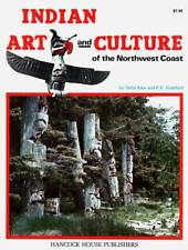 INDIAN ART AND CULTURE OF THE NORTHWEST COAST DELLA KEW