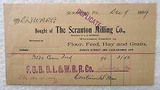 1899 BILLHEAD THE SCRANTON MILLING CO FLOUR FEED HAY PENNSYLVANIA #B5W