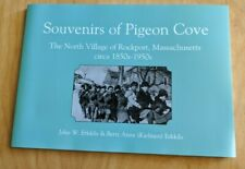 Souvenirs of Pigeon Cove : The North Village of Rockport, Massachusetts ...