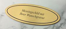 MESSINGSCHILD, Türschild - oval 115x45mm selbstklebend - mit Ihrer WUNSCHGRAVUR