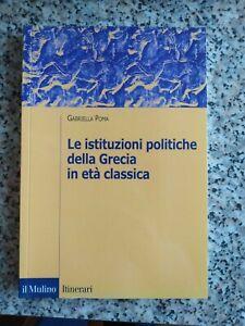 Le istituzioni politiche della Grecia in età classica, Gabriella Poma (Il...