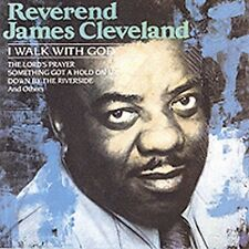 James Cleveland, Rev. James Cleveland - I Walk with God [New CD]