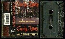 Circle Jerks Wild In The Streets USA Cassette Tape