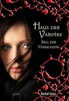 Haus der Vampire 4: Ball der Versuchung von Caine... | Buch | Zustand akzeptabel