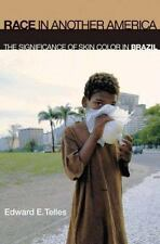Race in Another America: The Significance of Skin Color in Brazil (Paperback or