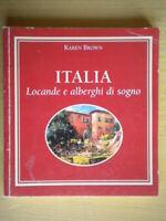 Italia. Locande e alberghi di sognobrown karenpassigliguida viaggi come nuovo