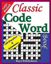 Classic Code Word Book (100 Fun Puzzles for Great Hours of Entertainment):...
