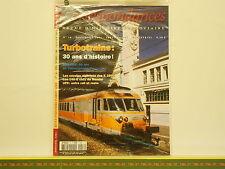 Revue CORRESPONDANCES FERROVIAIRES 16 - Turbotrains 2800 140G UFR Valencienne