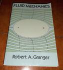 Robert Granger Fluid Mechanics I Ed. Dover 1995