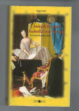 Robert Widl - Joseph II. und Isabella von Parma - 2003