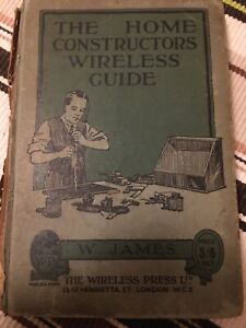 Antique The Home Constructors Wireless Guide Book W James 1924 Valves Radio