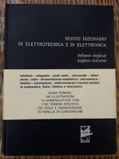 ELETTRONICA, RADIOTECNICA: DIZIONARIO ITALIANO-INGLESE INGLESE-ITALIANO