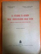 LIBRO LA CITAZIONE IN GIUDIZIO DELLE AMMINISTRAZIONI DELLO STATO - CEDAM 1958