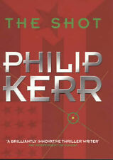 The Shot, Kerr, Philip, Very Good Book