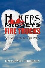 Hookers, Midgets, and Fire Trucks: An Invitation to Our Party