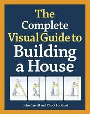 The Complete Visual Guide to Building a House (Hardback or Cased Book)