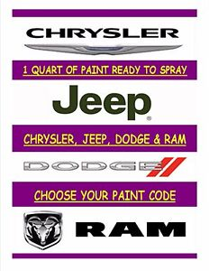 CHRYSLER/DODGE/JEEP/RAM - PICK YOUR PAINT CODE - 1 QUART READY TO SPRAY