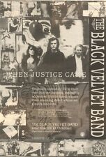 30/9/89Pgn49 Advert: The Black Velvet Band Album 'when Justice Came' 10x7