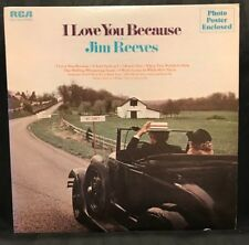 """Jim Reeves Vinyl Records LP Country Music Record Vintage 12"""" I Love You Because"""