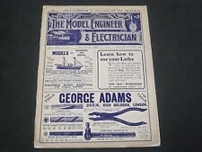 1914 APRIL 23 THE MODEL ENGINEER & ELECTRICIAN MAGAZINE - NICE ADS - ST 4452