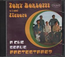 """TONY BORLOTTI E I SUOI FLAUER - RARO CD """" A CHE SERVE PROTESTARE ? """""""