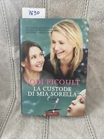 Jodi Picoult La Custode Di Mia Sorella